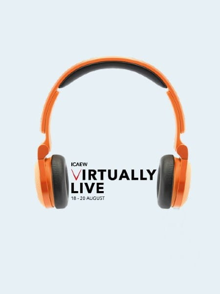 Rewatch expert technical insights and career development advice from ICAEW Virtually Live 2020
